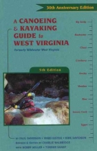 Paul Davidson,   Ward Eister,   Dirk Davidson,   Charlie Walbridge Canoeing & Kayaking West Virginia