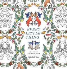 Turner, Payton Cosell Every Little Thing Adult Coloring Book