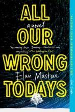 Mastai, Elan All Our Wrong Todays