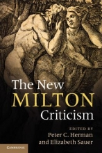 Herman, Peter C. The New Milton Criticism. Edited by Peter C. Herman, Elizabeth Sauer