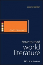 Damrosch, David How to Read World Literature