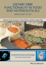 Farah Hosseinian,   B. Dave Oomah,   Rocio Campos-Vega Dietary Fibre Functionality in Food and Nutraceuticals