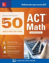 Leaf, Brian McGraw-Hill Education Top 50 Skills for a Top Score ACT Math