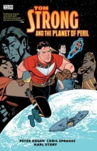 Hogan, Peter Tom Strong and the Planet of Peril