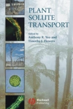 Anthony R. Yeo,   Timothy J. Flowers Plant Solute Transport