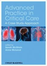 Sarah McGloin,   Anne McLeod Advanced Practice in Critical Care