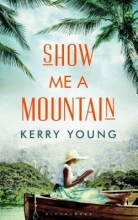 Young, Kerry Show Me a Mountain