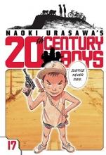 Urasawa, Naoki Naoki Urasawa`s 20th Century Boys 17