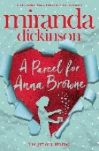 Dickinson, Miranda A Parcel for Anna Browne