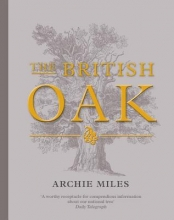 Archie Miles The British Oak