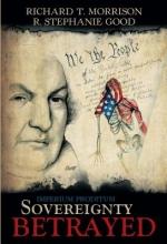 Morrison, Richard T.,   Good, R. Stephanie Sovereignty Betrayed