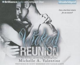 Valentine, Michelle A. Wicked Reunion