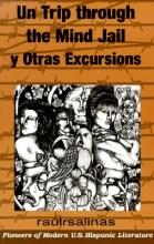 Raulrsalinas Un Trip Through the Mind Jail y Otras Excursiones