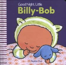 Pauline Oud, Good Night, Little Billy-Bob