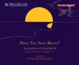 Cisneros, Sandra Have You Seen Marie?
