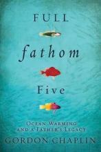 Chaplin, Gordon Full Fathom Five