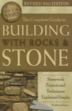 Flynn, Brenda The Complete Guide to Building With Rocks & Stone