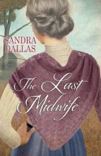 Dallas, Sandra The Last Midwife