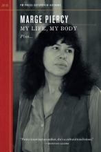 Piercy, Marge My Life, My Body