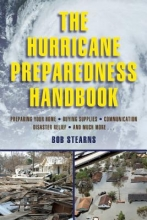Stearns, Bob The Hurricane Preparedness Handbook
