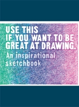 Selwyn Carroll  Henry  Leamy, Use This If You Want to Be Great at Drawing