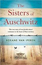 Roxane van Iperen , The Sisters of Auschwitz