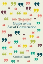 Taggart, Caroline Her Ladyship`s Guide to the Art of Conversation