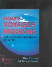 Ben Evans,   David M. Harland NASA`s Voyager Missions