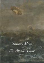 Moss, Stanley It`s about Time