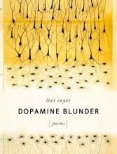 Cayer, Lori Dopamine Blunder