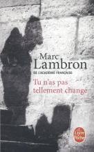 Lambron, Marc Tu n`a pas tellement change