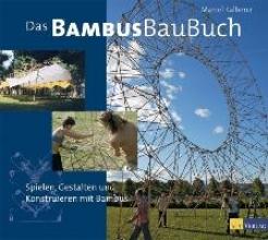Kalberer, Marcel Das Bambusbaubuch
