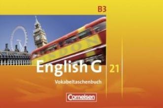 Tröger, Uwe,   Schwarz, Hellmut English G 21. Ausgabe B 3. Vokabeltaschenbuch
