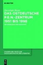 Bores, Dorothée Das ostdeutsche P.E.N.-Zentrum 1951 bis 1998