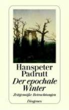 Padrutt, Hanspeter Der epochale Winter