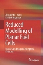 He, Zhongjie Reduced Modelling of Planar Fuel Cells