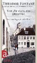 Fontane, Theodor Das autobiographische Werk 01. Von Zwanzig bis Dreiig