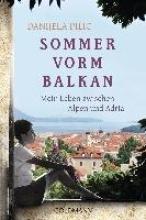 Pilic, Danijela Sommer vorm Balkan