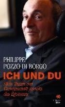 Pozzo di Borgo, Philippe Ich und Du