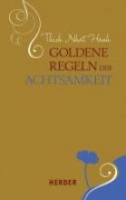 Thich Nhat Hanh Goldene Regeln der Achtsamkeit