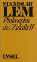 Lem, Stanislaw Philosophie des Zufalls. Zu einer empirischen Theorie der Literatur