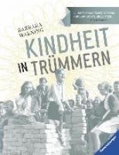 Warning, Barbara Kindheit in Trmmern
