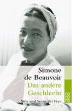 Beauvoir, Simone de Das andere Geschlecht