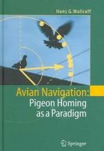 Hans G Wallraff Avian Navigation: Pigeon Homing as a Paradigm
