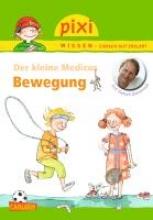Grönemeyer, Dietrich Pixi Wissen, Band 83: VE 5 Der kleine Medicus: Bewegung