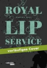 Paul, Marika Royal Lip Service 02: Royal Lip Service - Solitude