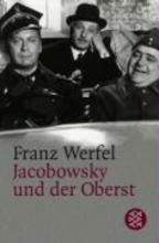 Werfel, Franz Jacobowsky und der Oberst
