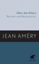 Amery, Jean Über das Altern