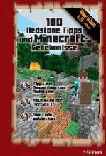 Pilet, Stéphane Minecraft: 100 Redstone-Tipps und Minecraft-Geheimnisse