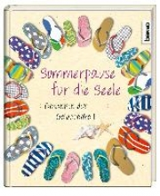 Sommerpause für die Seele